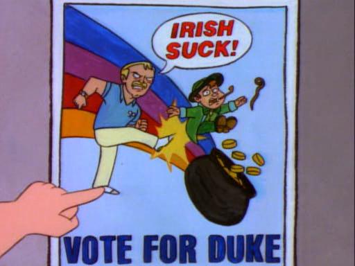Irish Suck, Vote for Duke